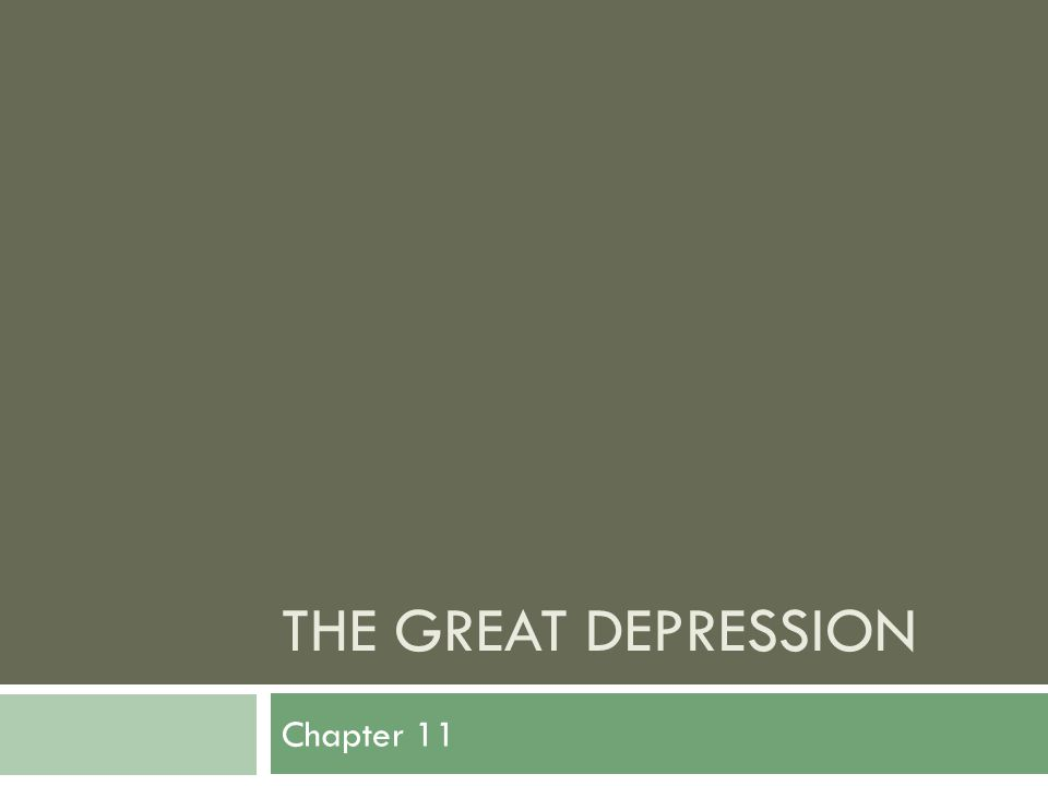THE GREAT DEPRESSION Chapter 11