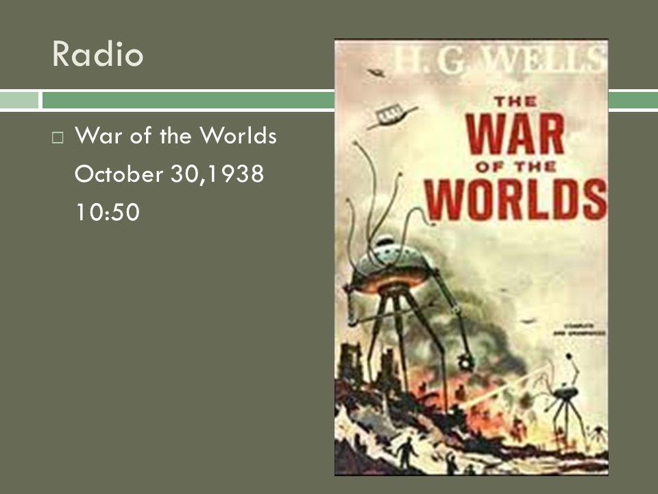 Radio  War of the Worlds October 30,1938 10:50