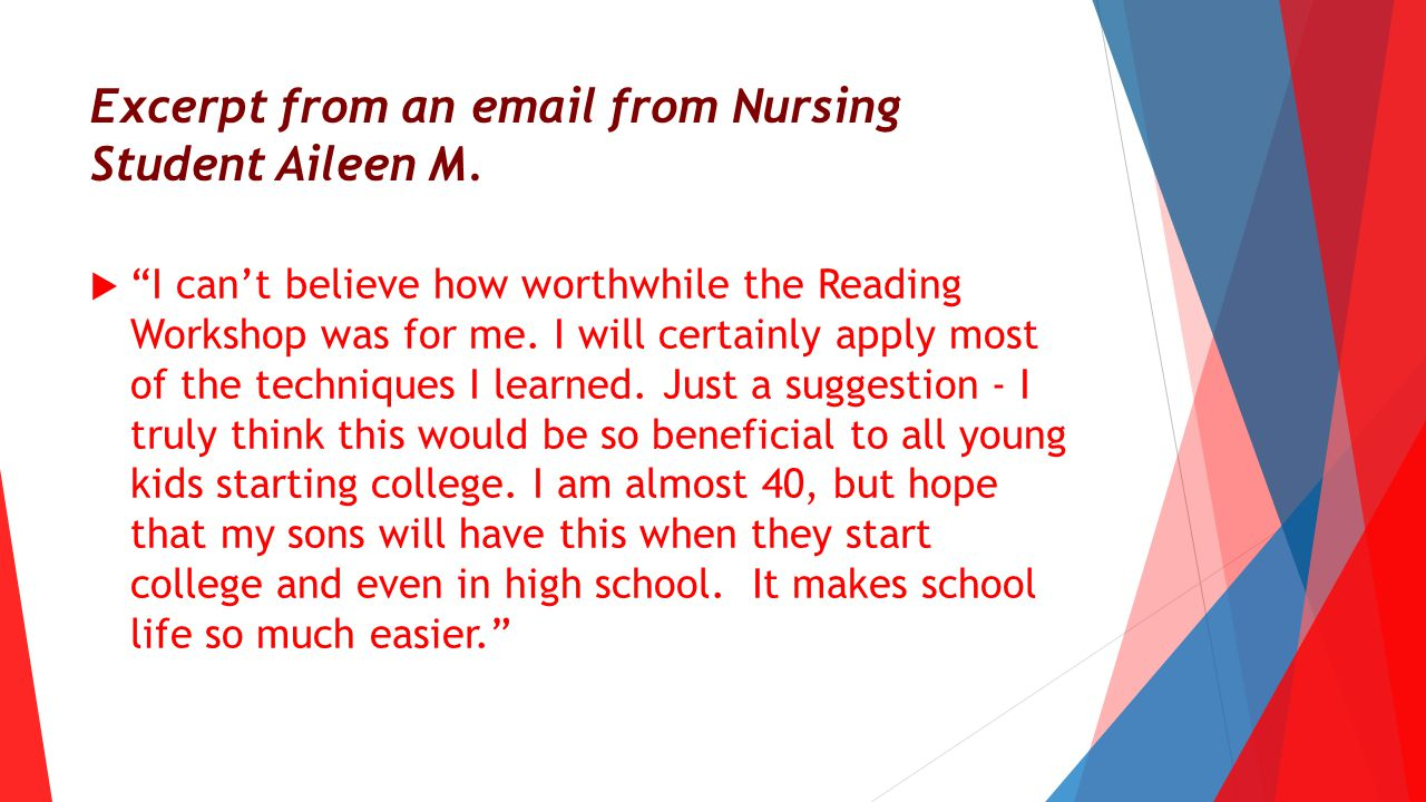 Excerpt from an email from Nursing Student Aileen M.