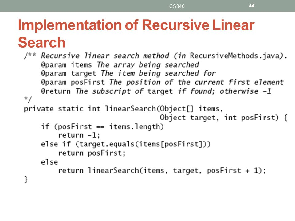 Implementation of Recursive Linear Search CS340 44