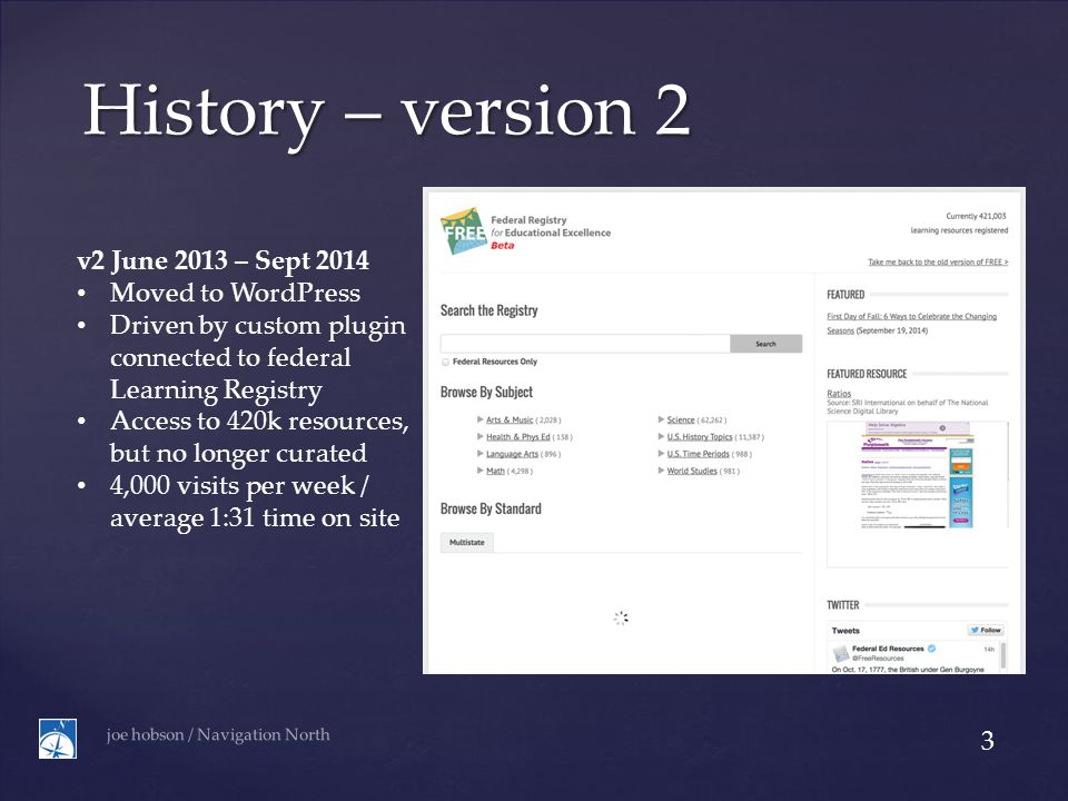 the New New Thing v3 October 2014 Still on WordPress Remove Learning Registry integration (for now) Only 1681 resources joe hobson / Navigation North 4