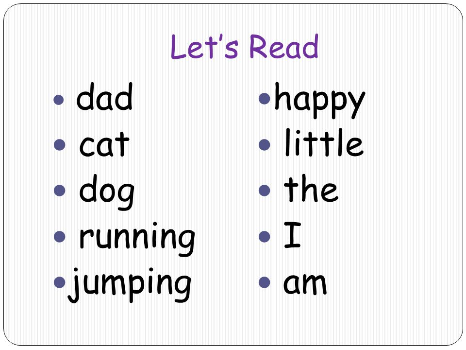 Let's Read dad cat dog running jumping happy little the I am