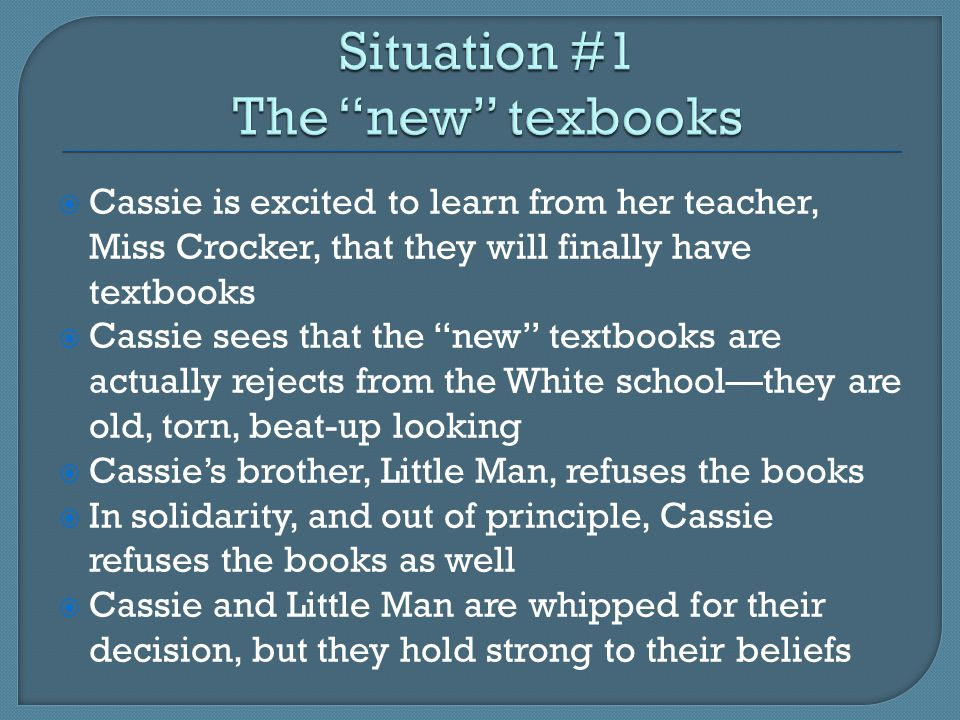 """ Cassie is excited to learn from her teacher, Miss Crocker, that they will finally have textbooks  Cassie sees that the """"new"""" textbooks are actually"""