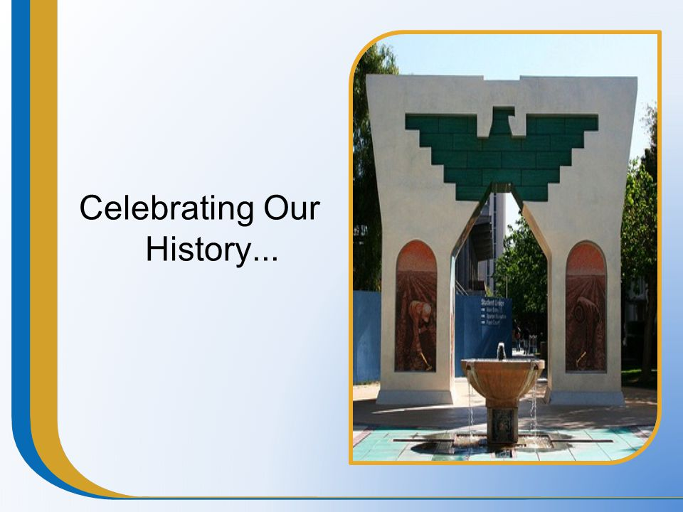Celebrating Our History...