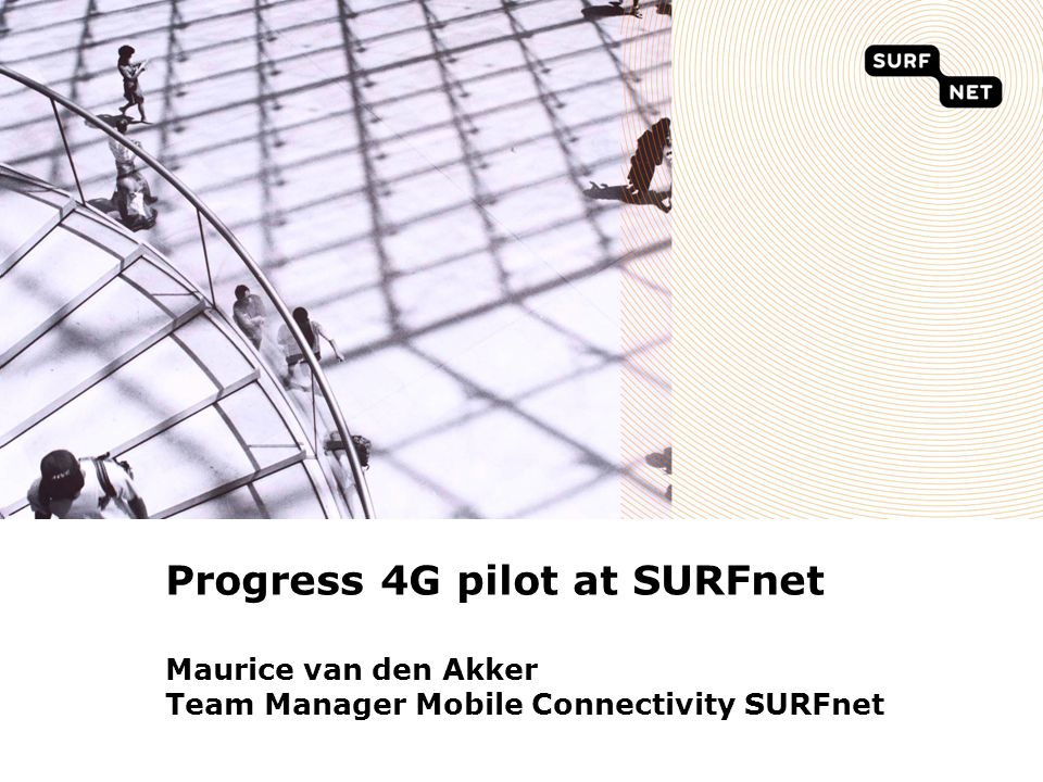 1 SURFnet meets Janet - January 2012 4G eduroam 1 Always connected Independent of Technology and Operator Seamless roaming over Wi-Fi/3G/4G without changes to the device Operator Spectrum + Institute WLAN 4G