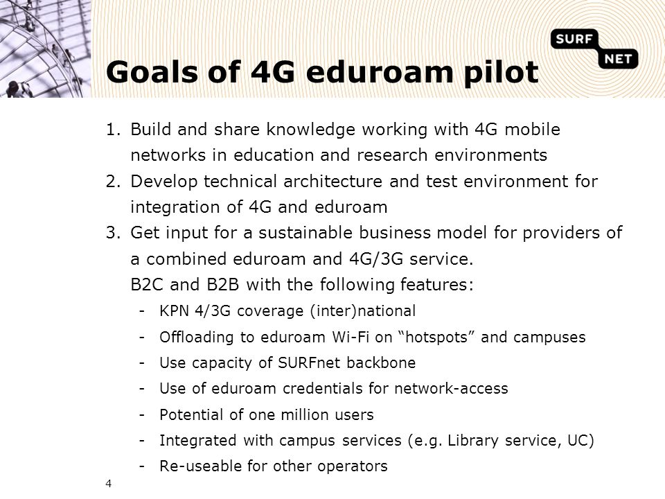 5 Many questions to address -What is the added value of a fully 4G coverage on the campus for educational purposes.