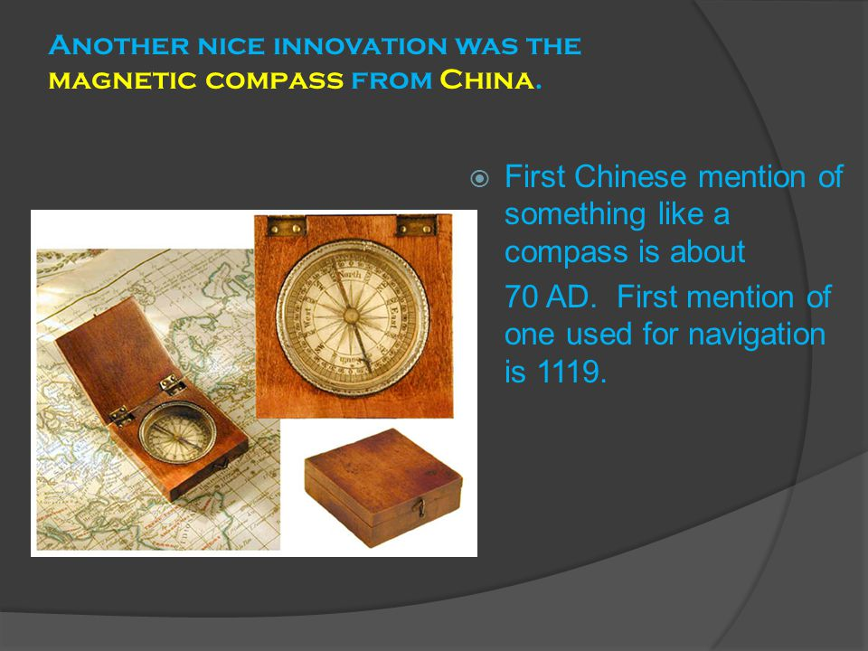 Another nice innovation was the magnetic compass from China.