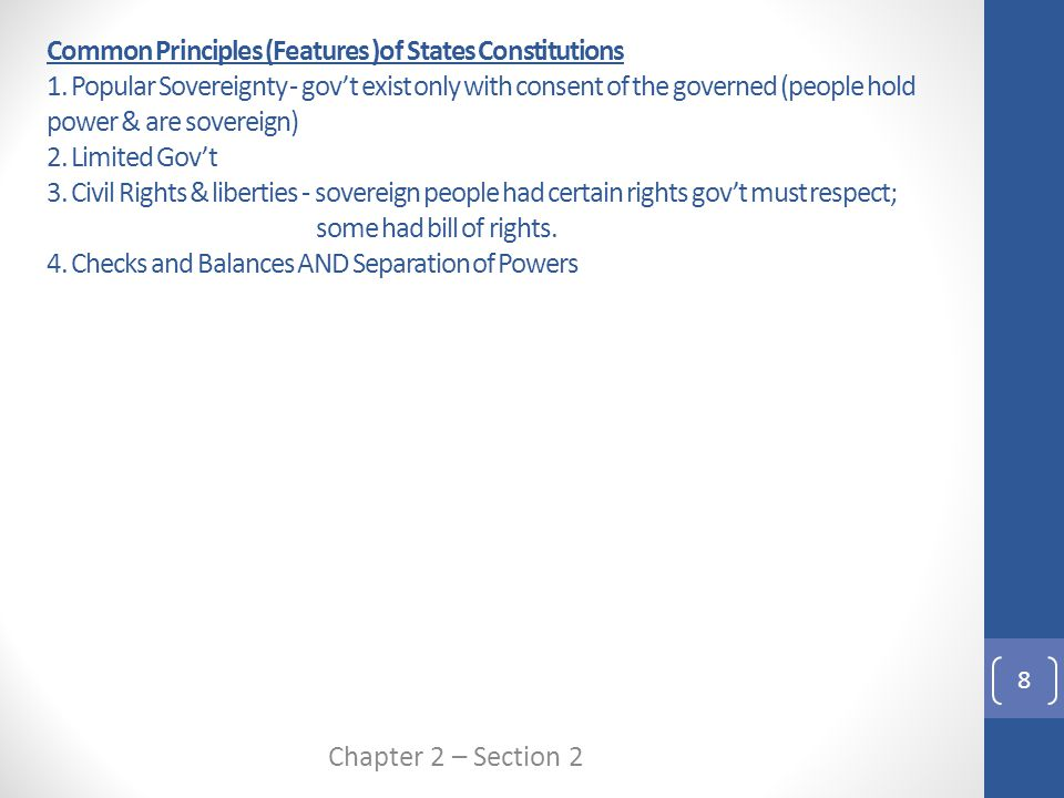 Common Principles (Features )of States Constitutions 1.
