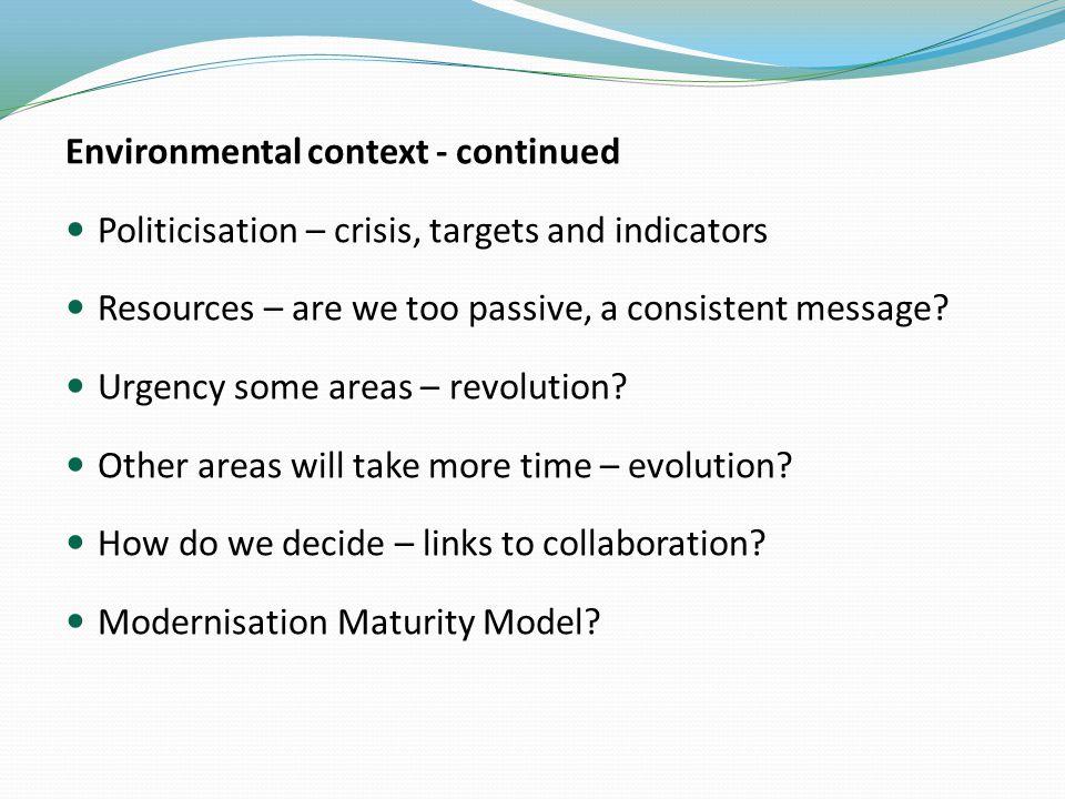 Modernisation Maturity Model (MMM) Just an idea – has it a role?