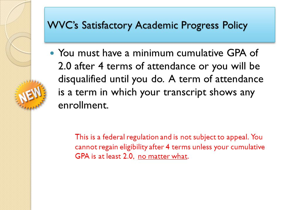 Satisfactory academic progress policy question?