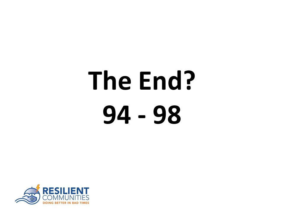 The End? 94 - 98