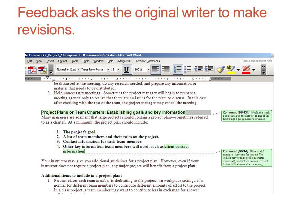 Feedback asks the original writer to make revisions.