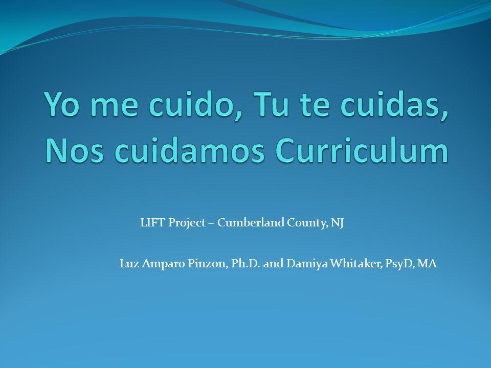 LIFT Project – Cumberland County, NJ Luz Amparo Pinzon, Ph.D. and Damiya Whitaker, PsyD, MA