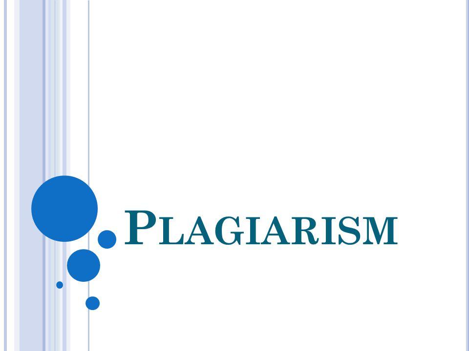 P LAGIARISM