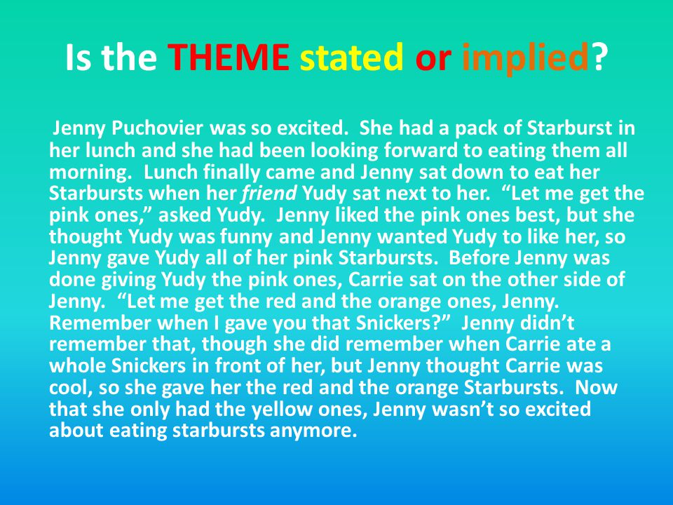 Is the THEME stated or implied. Jenny Puchovier was so excited.