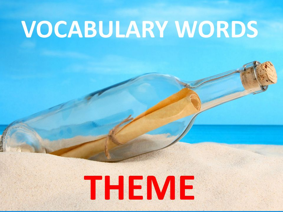 VOCABULARY WORDS THEME