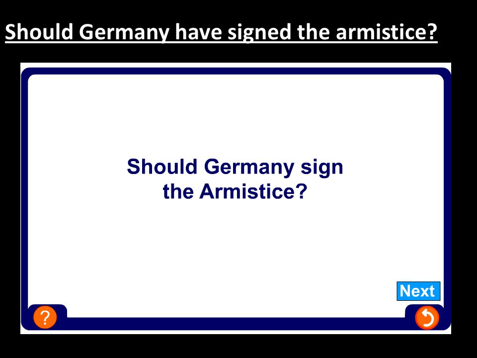 Should Germany have signed the armistice