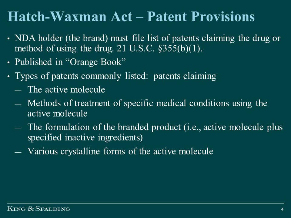 Hatch-Waxman Act – Patent Provisions ANDA filer must make a certification with respect to each Orange Book listed patent: I.