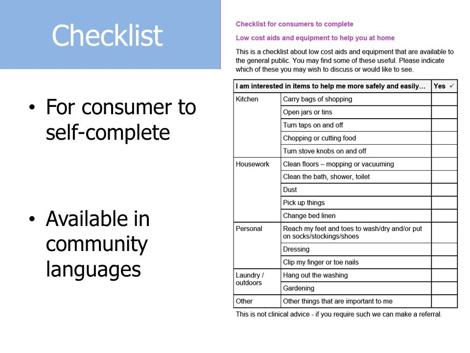 Checklist For consumer to self-complete Available in community languages
