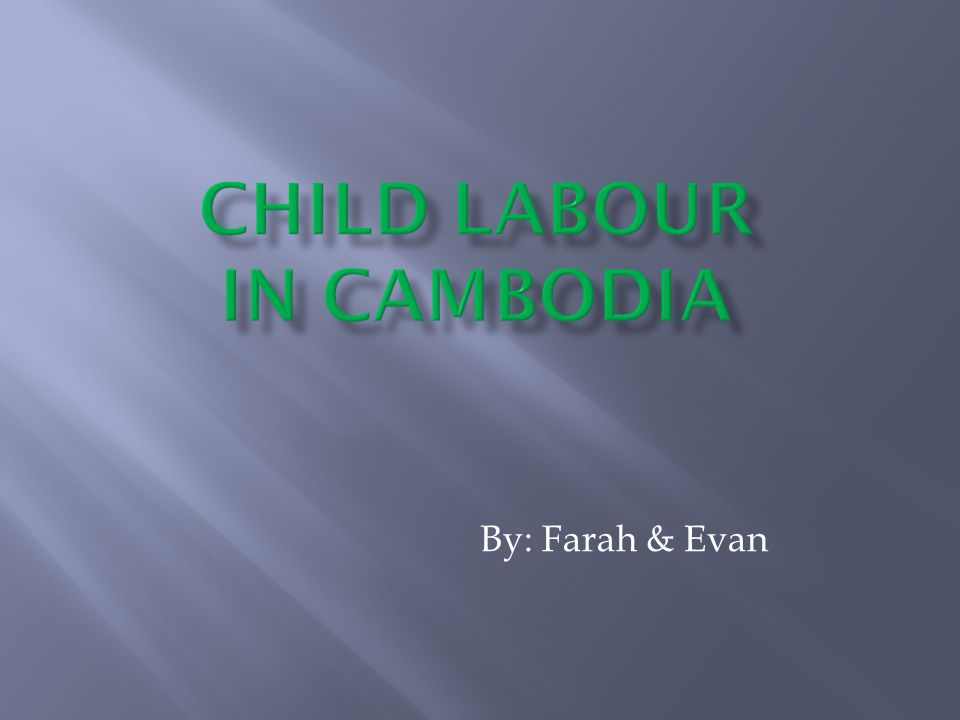 The most common causes of child labour is poverty Mostly the more of the poor countries have child labour, and the children go to slavery to survive, and help them have food and water but sometimes they cannot even afford them even after how much they work.