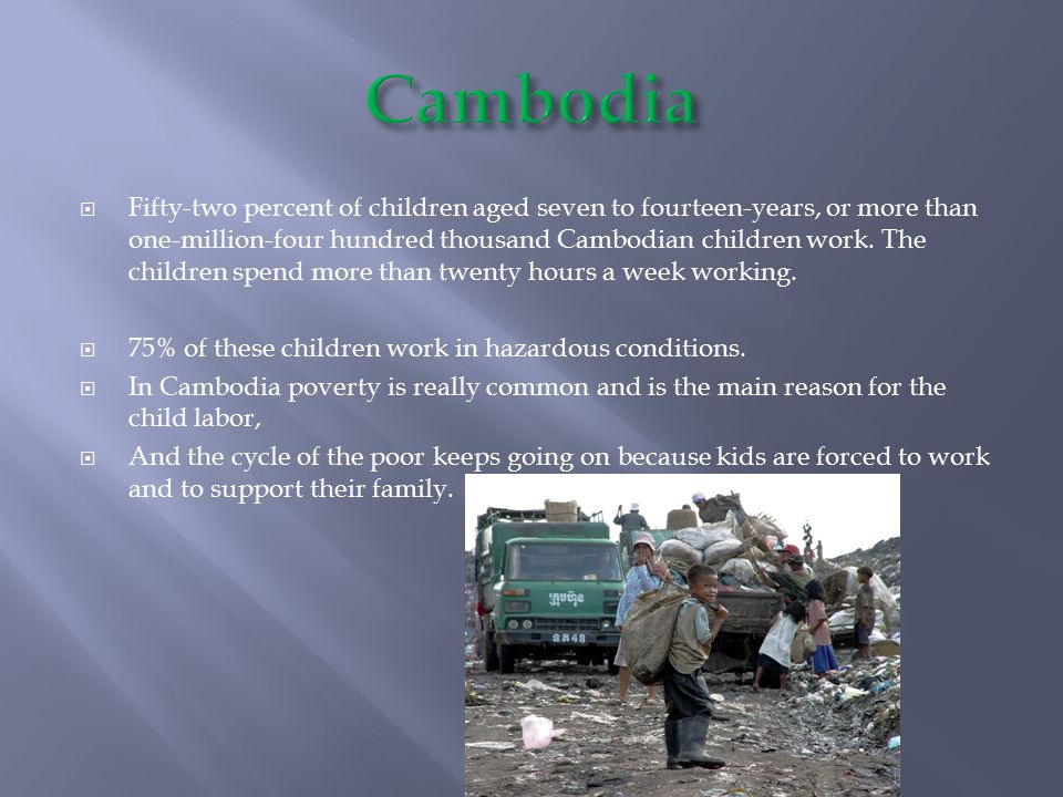  The children also couldn't be able to leave poverty, they had absolute no control over anything.