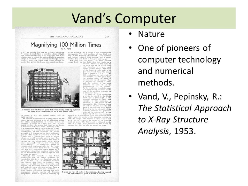 Vand's Computer Nature One of pioneers of computer technology and numerical methods.