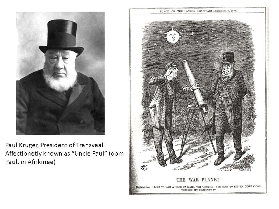 "Paul Kruger, President of Transvaal Affectionetly known as ""Uncle Paul"" (oom Paul, in Afrikinee)"