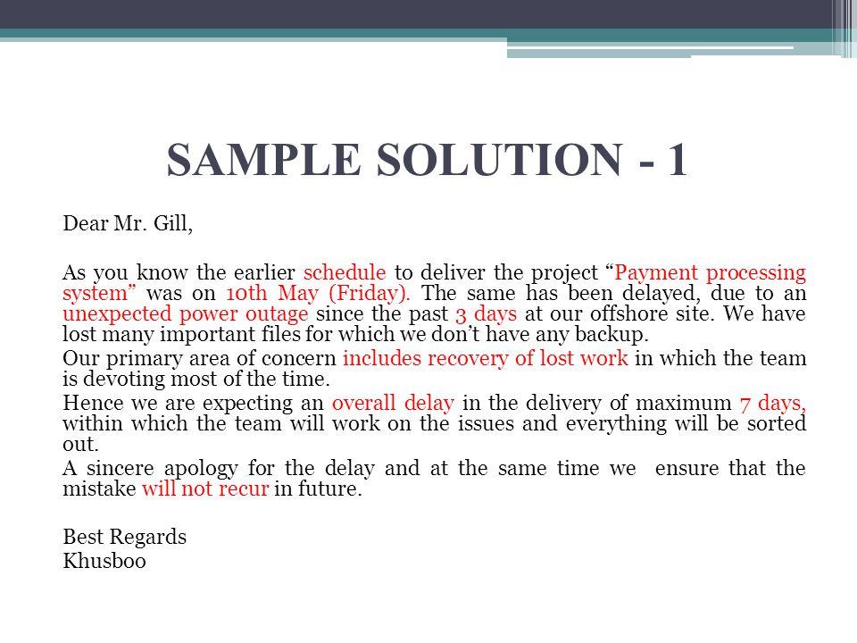 SAMPLE SOLUTION - 1 Dear Mr.