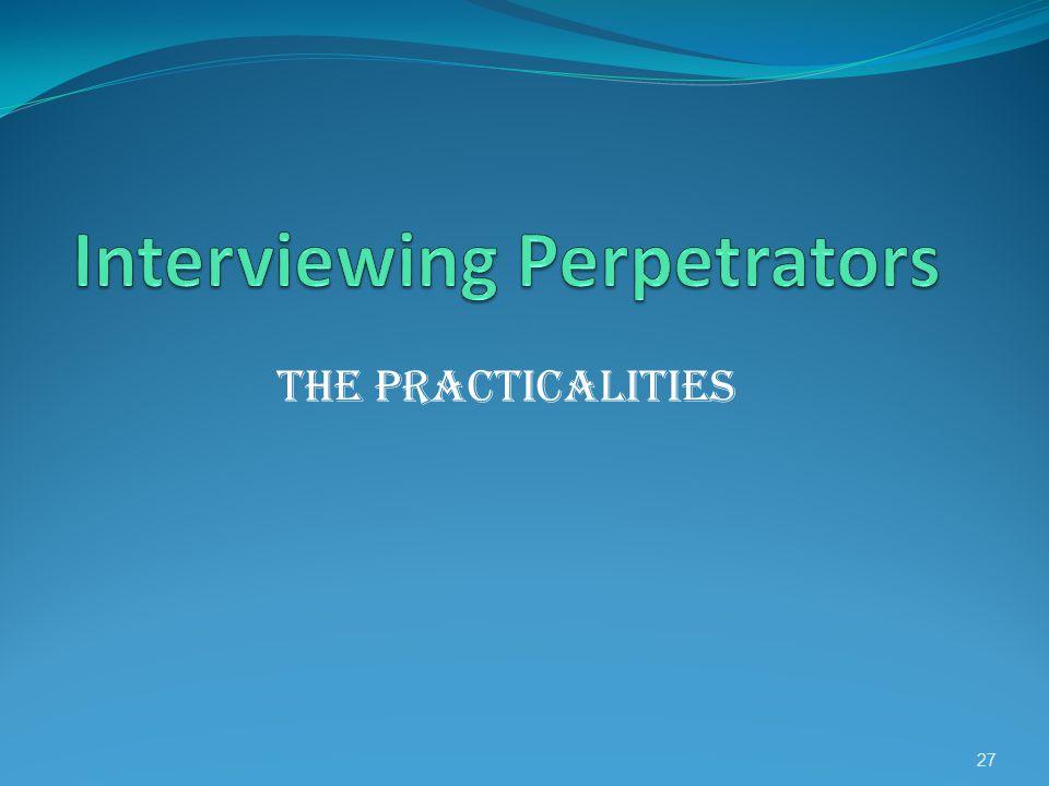 The practicalities 27