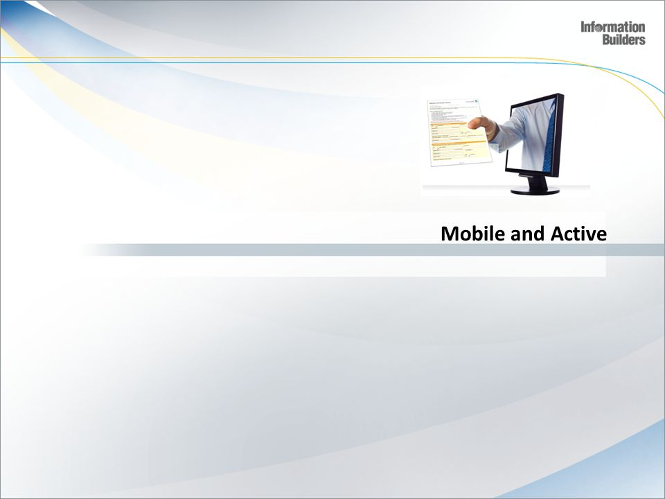 Mobile and Active