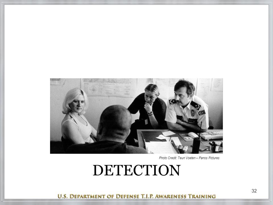 32 DETECTION Photo Credit: Teun Voeten – Panos Pictures