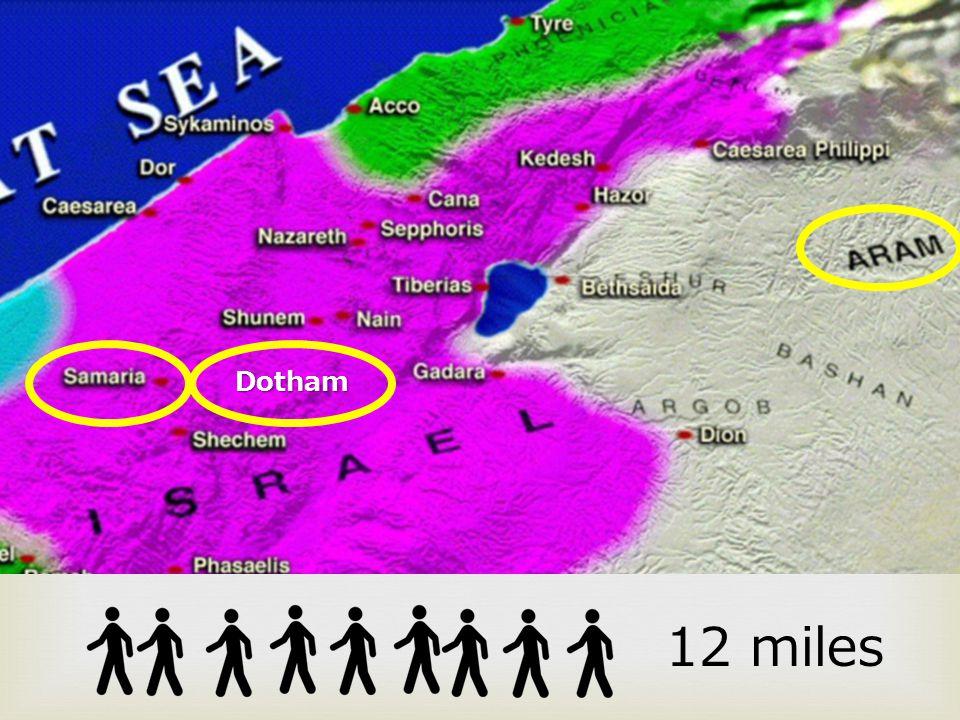 Dotham 12 miles