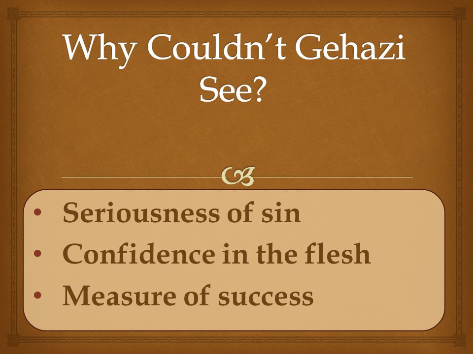 Seriousness of sin Confidence in the flesh Measure of success