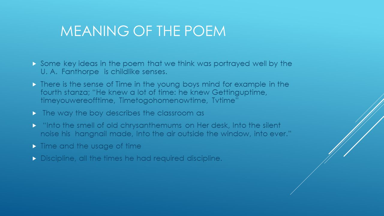 MEANING OF THE POEM  Some key ideas in the poem that we think was portrayed well by the U.