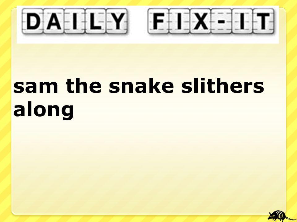sam the snake slithers along