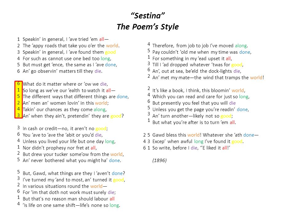 Title Analysis * Recall Title: Sestina of the Tramp-Royal Sestina is a circular poem, developing ideas but not a plot: This poem discusses the narrator's journey in circles throughout life The poem also mentions the theme of life, which is circular as well Developing ideas: concept of being done with obligations; recognition of lack of finality in life until death; what makes up the world A tramp is a wanderer or a bum, an idea which sharply contrasts with the concept of royal Question: What is royalty.