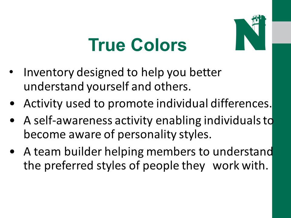 True Colors Inventory designed to help you better understand yourself and others.