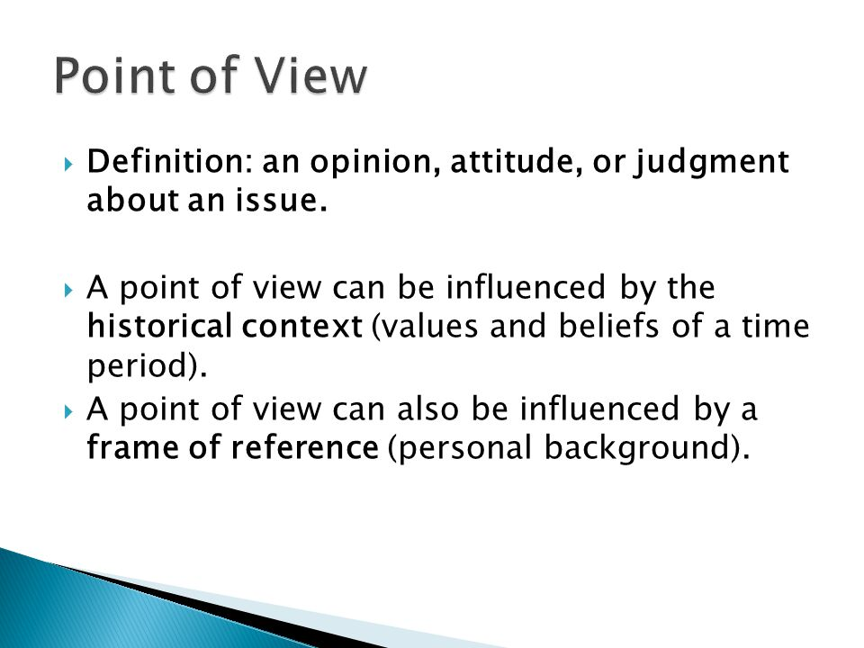  Definition: an opinion, attitude, or judgment about an issue.