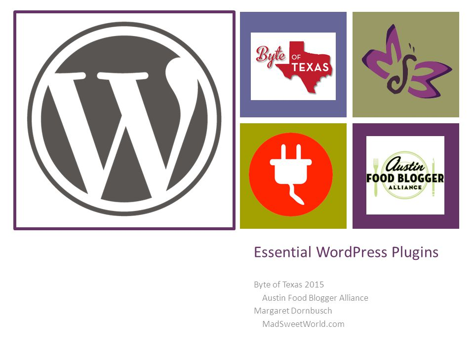 Essential WordPress Plugins Byte of Texas 2015 Austin Food Blogger Alliance Margaret Dornbusch MadSweetWorld.com