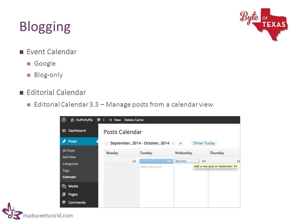 madsweetworld.com Blogging Event Calendar Google Blog-only Editorial Calendar Editorial Calendar 3.3 – Manage posts from a calendar view