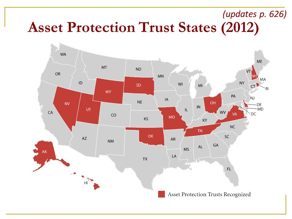 Asset Protection Trust States (2012) (updates p. 626)