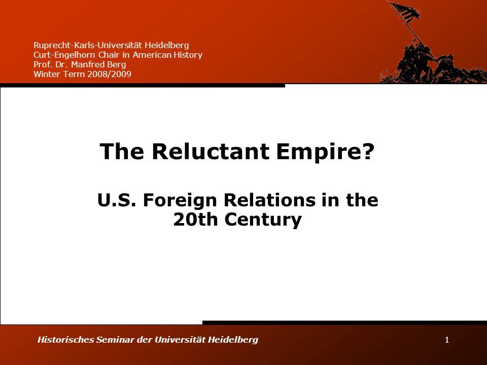 Historisches Seminar der Universität Heidelberg 1 Ruprecht-Karls-Universität Heidelberg Curt-Engelhorn Chair in American History Prof. Dr. Manfred Ber
