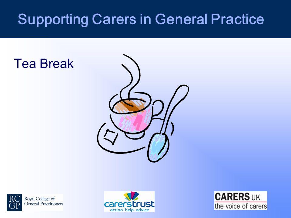 Supporting Carers in General Practice Tea Break