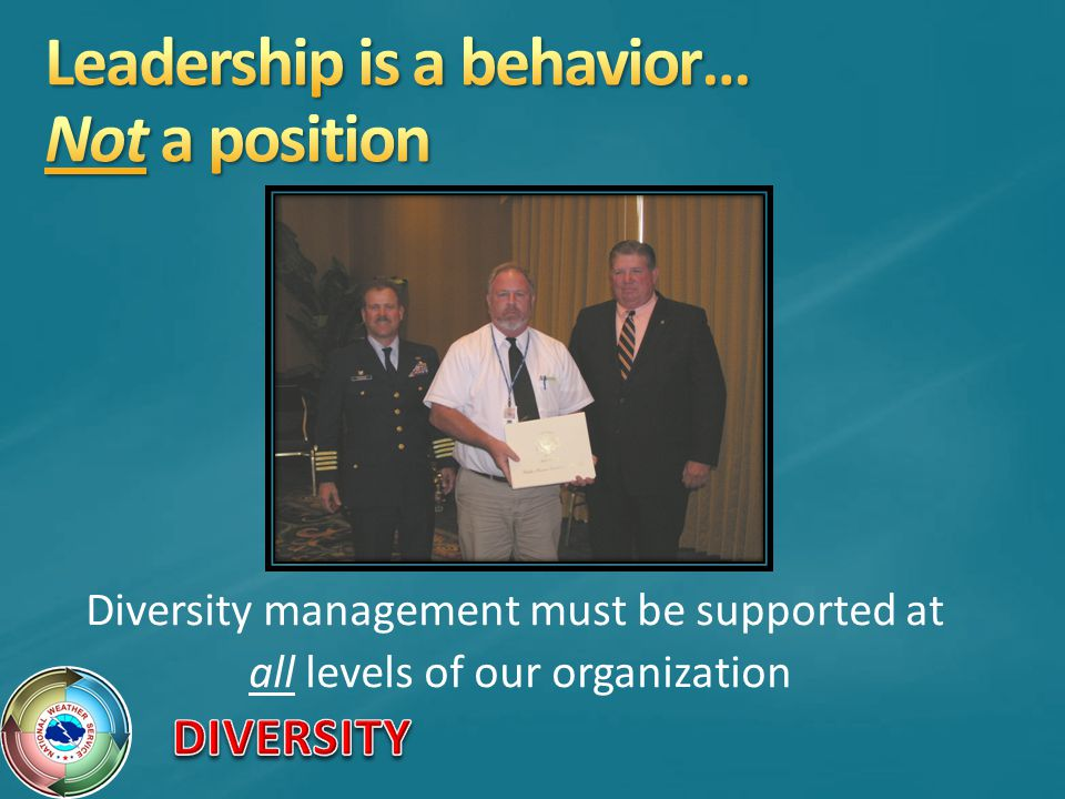 Diversity management must be supported at all levels of our organization