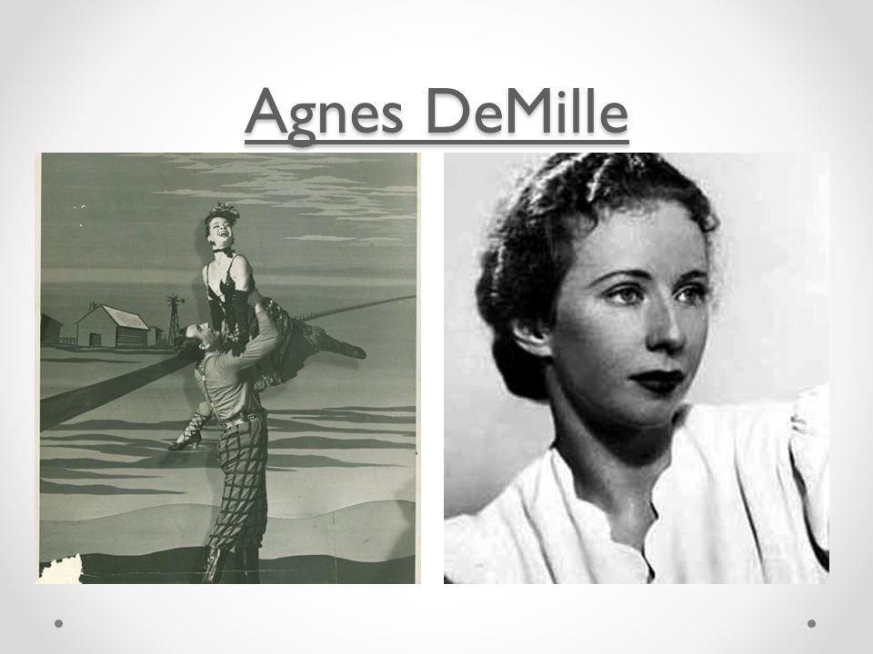 Agnes DeMille Agnes DeMille