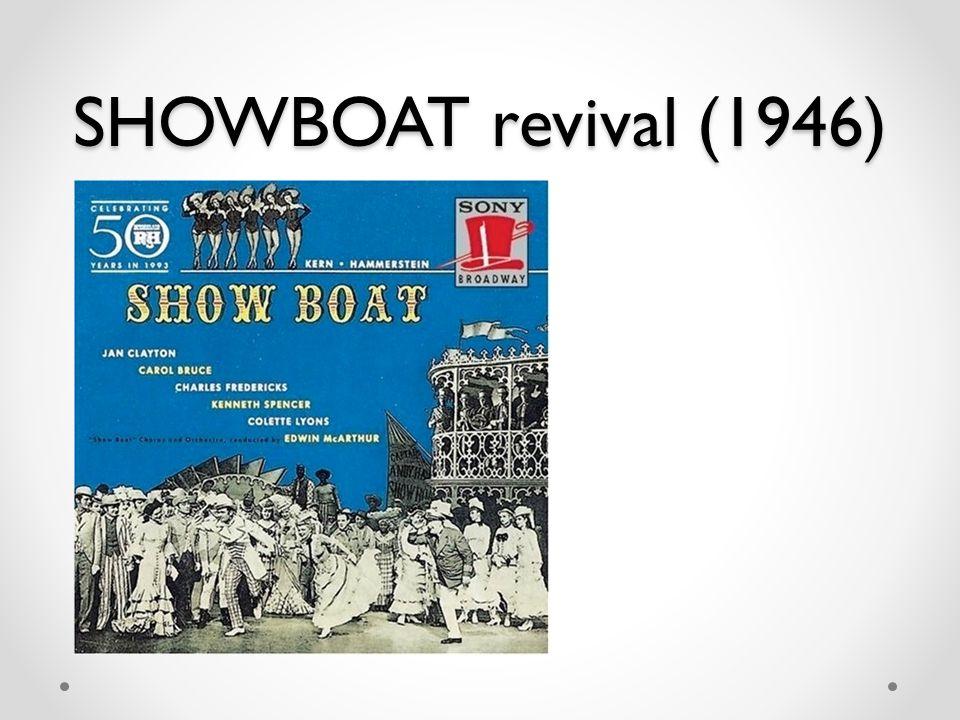 SHOWBOAT revival (1946)