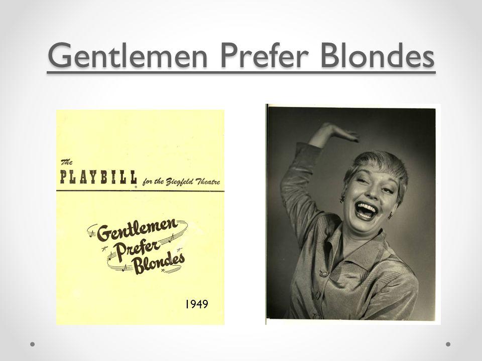 Gentlemen Prefer Blondes Gentlemen Prefer Blondes 1949