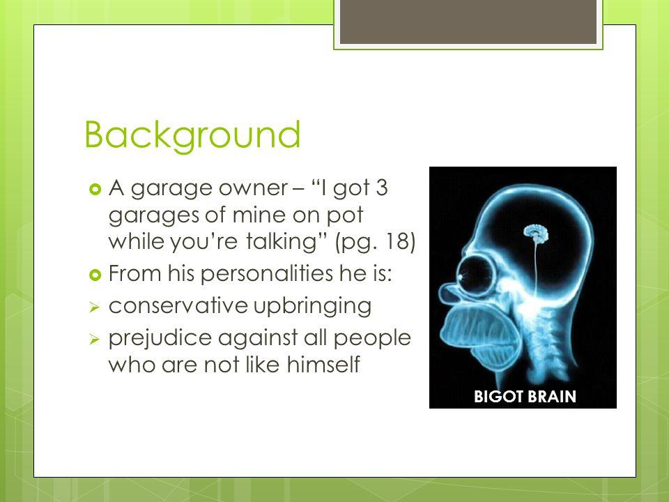 Background  A garage owner – I got 3 garages of mine on pot while you're talking (pg.