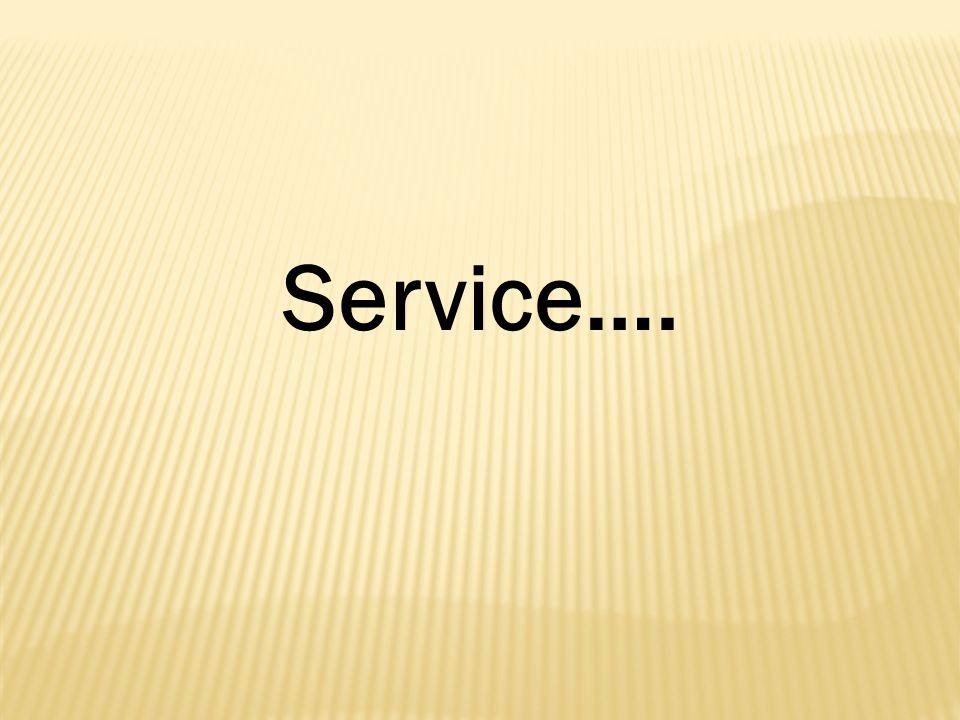 Service….