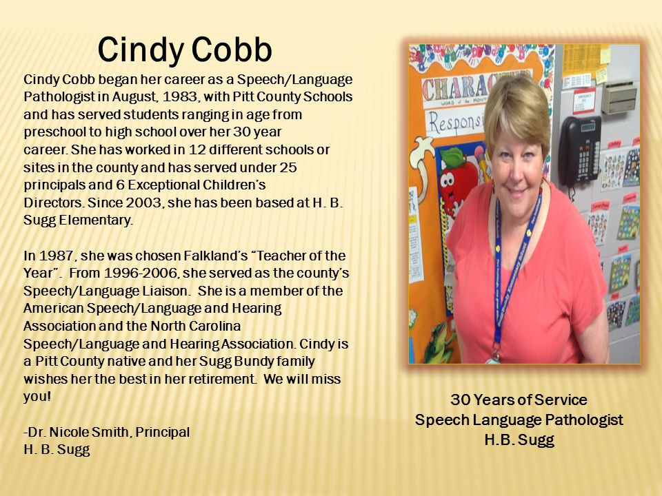 Cindy Cobb 30 Years of Service Speech Language Pathologist H.B.